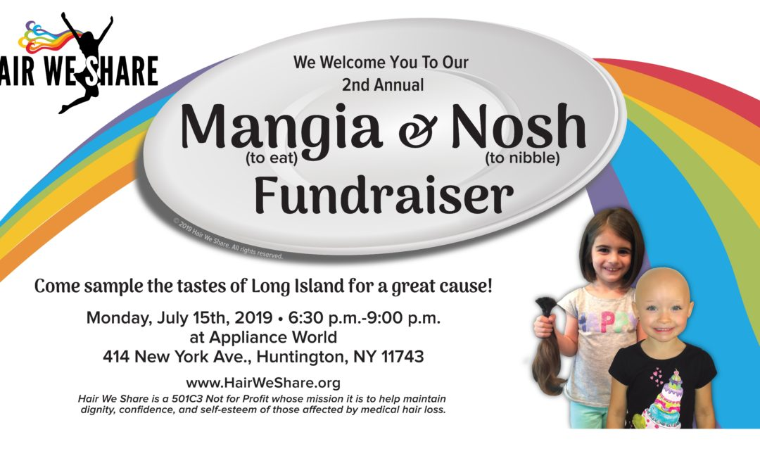 Second Annual Hair We Share Mangia and Nosh